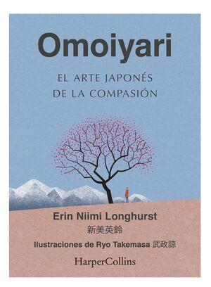 OMOIYARI. EL ARTE JAPONÉS DE LA COMPASIÓN