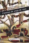 CRÓNICAS DE OREJA DE VACA