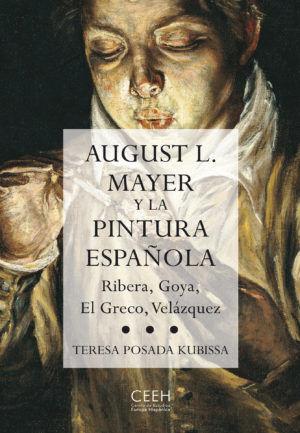 AUGUST L. MAYER Y LA PINTURA ESPAÑOLA
