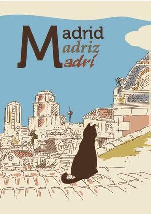 MADRID, MADRIZ, MADRÍ