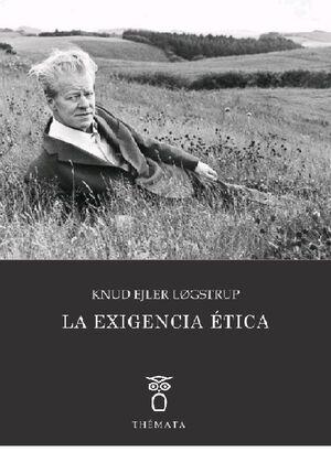 LA EXIGENCIA ÉTICA