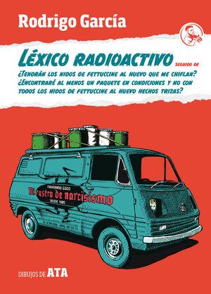 LÉXICO RADIOACTIVO SEGUIDO DE