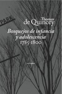 BOSQUEJOS DE INFANCIA Y ADOLESCENCIA (1785-1800)