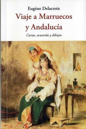 VIAJE A MARRUECOS Y ANDALUCÍA