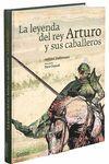 LEYENDA DEL REY ARTURO Y SUS CABALLEROS