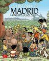 LA HISTORIA DE MADRID CONTADA A LOS NIÑOS