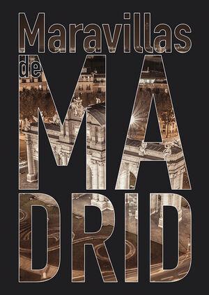 MARAVILLAS DE MADRID