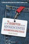 7 HABITOS DE LOS ADOLESCENTES ALTAMENTE EFECTIVOS,LOS